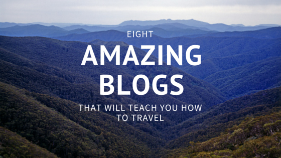 8 Amazing Travel Blogs